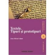Textele. Tipuri Si Prototipuri - Jean-Michale Adam