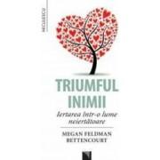 Triumful inimii - Megan Feldman Bettencourt