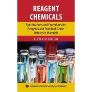Reagent Chemicals: Specifications and Procedures for Reagents by Paul A. Bouis