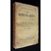 Les Romans Grecs : Les Pastorales De Longus Ou Daphnis Et Chloé. Les Etiopiennes D'héliodore Ou Théagène Et Chariclée. Précédés D'une Étude Sur Le Roman Grec