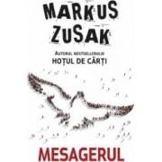 Mesagerul - Markus Zusak