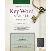 Hebrew-Greek Key Word Study Bible-NASB by Dr Spiros Zodhiates