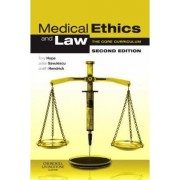 Medical Ethics and Law by Tony Hope