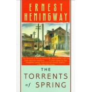 The Torrents of Spring by Ernest Hemingway