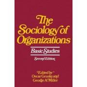 The Sociology of Organizations by Oscar Grusky