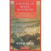 A House of Many Mansions by Kamal S. Salibi