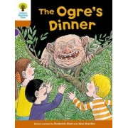 Oxford Reading Tree Biff, Chip and Kipper Stories Decode and Develop: Level 8: The Ogre's Dinner by Roderick Hunt