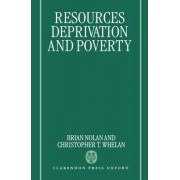 Resources, Deprivation and Poverty by Brian Nolan