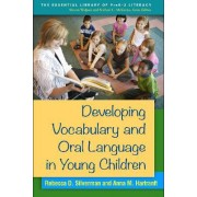 Developing Vocabulary and Oral Language in Young Children by Rebecca Silverman