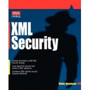 RSA Security's Official Guide to XML Security by Blake Dournee