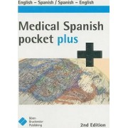 Medical Spanish Pocket Plus by Carla Maute