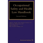 Occupational Safety and Health Law Handbook by Margaret S. Lopez