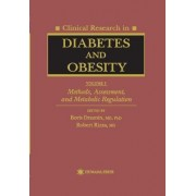 Clinical Research in Diabetes and Obesity: Methods, Assessment and Metabolic Regulation v. 1 by Boris Draznin