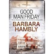 Good Man Friday by Barbara Hambly