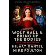 Wolf Hall & Bring Up the Bodies by Hilary Mantel