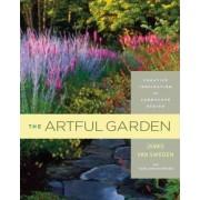 The Artful Garden by James Van Sweden
