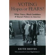 Voting Hopes or Fears? by Keith Reeves