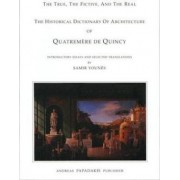 Quatrememere De Quincy's Historical Dictionary of Architecture by Samir Younes