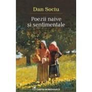 Poezii naive si sentimentale - Dan Sociu