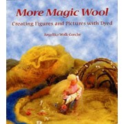 More Magic Wool by Angelika Wolk-Gerche