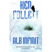 Alb infinit - Ken Follett
