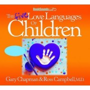 The Five Love Languages of Children CD by Gary Chapman