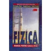 Manual fizica clasa 6 - Cristopher Clark George Enescu Mircea Nistor Mircea Rusu