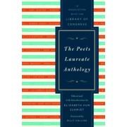 The Poets Laureate Anthology by Elizabeth Hun Schmidt