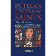 Butler's Lives of the Saints: October by Alban Butler