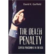 The Death Penalty by David K Garfield