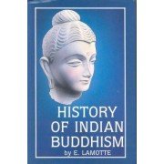 History of Indian Buddhism by Etienne Lamotte
