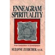 Enneagram Spirituality by Suzanne Zuercher