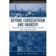 Beyond Eurocentrism and Anarchy by Siba Grovogui