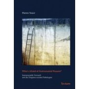 Who's Afraid of Instrumental Reason? by Hanno Sauer
