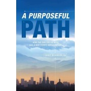 A Purposeful Path by Casey Beaumier