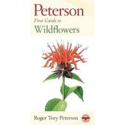 First Guide to Wildflowers by Roger Tory Peterson