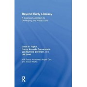 Beyond Early Literacy by Janet B. Taylor