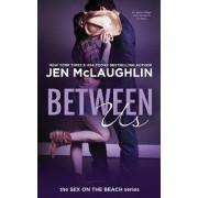 Between Us by Jen McLaughlin