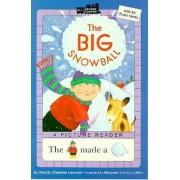 Big Snowball by Wendy Cheyette Lewison