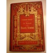 Le Roman D'un Brave Homme 1882