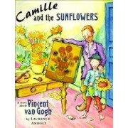 Camille and the Sunflowers by Laurence Anholt