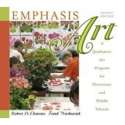 Emphasis Art by Robert D. Clements