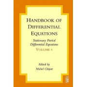 Handbook of Differential Equations: Stationary Partial Differential Equations: Volume 4 by Michel Chipot