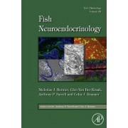 Fish Physiology: Fish Neuroendocrinology by Nicholas J. Bernier