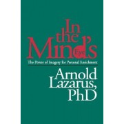 In the Mind's Eye by Arnold A. Lazarus
