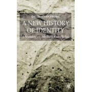 A New History of Identity by David Armstrong
