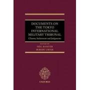 Documents on the Tokyo International Military Tribunal by Neil Boister