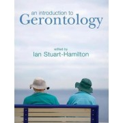 An Introduction to Gerontology by Ian Stuart-Hamilton