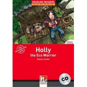 Holly the Eco Warrior (Level 2) with Audio CD by Martyn Hobbs