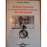 Schita Istorica A Comunitatii Armene Din Romania - Sergiu Selian
